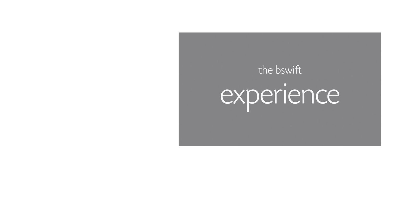 Video still with the words: the bswift experience